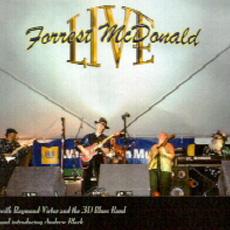 Forrest McDonald Live